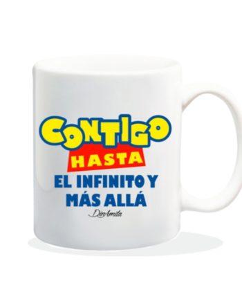 TAZA CONTIGO HASTA EL INFINITO Y MAS ALLA 840 15