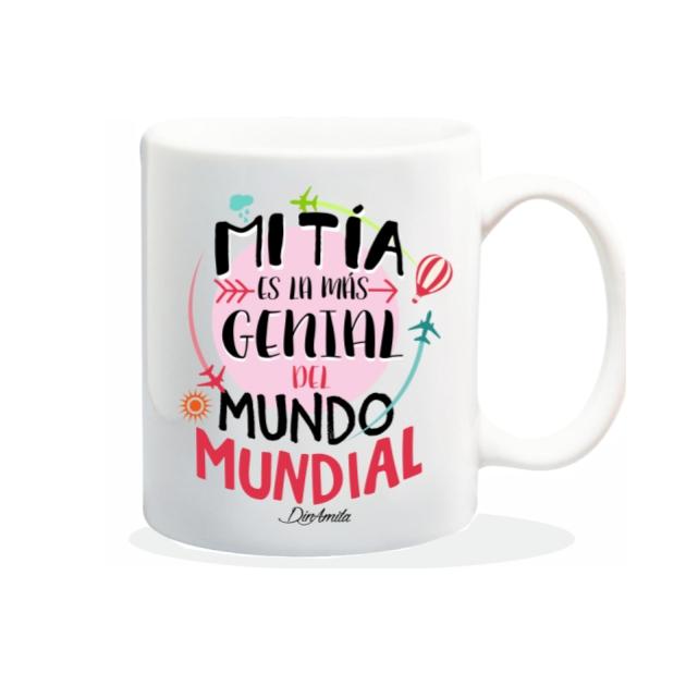 TAZA MI TIA ES LA MAS GENIAL DEL MUNDO MUNDIIAL 840 70 1
