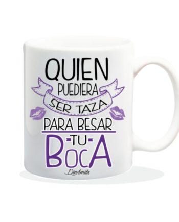 TAZA QUIEN PUDIERAS SER TAZA PARA BESAR TU BOCA 840 18 1